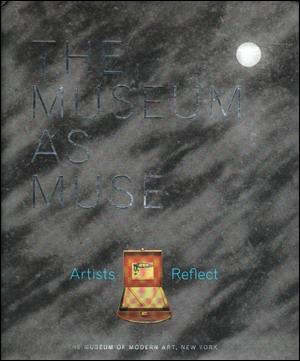 The Museum as Muse [Hardback Edition]: Kynaston McShine, Lilian
