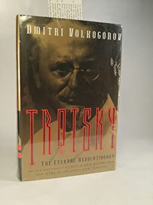 Trotsky. [Neubuch] The Eternal Revolutionary.