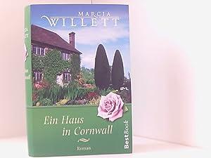 Ein Haus in Cornwall. Roman. BestBook.: Marcia, Willet: