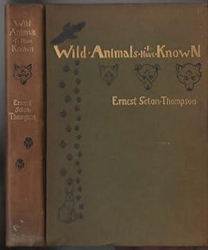 Wild Animals I Have Known: Ernest Seton-Thompson