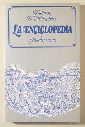LA ENCICLOPEDIA (Selección) - Madrid 1974: DIDEROT - D'ALEMBERT