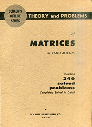 SCHAUM'S OUTLINE SERIES. THEORY AND PROBLEMS OF: JR, Frank Ayres.