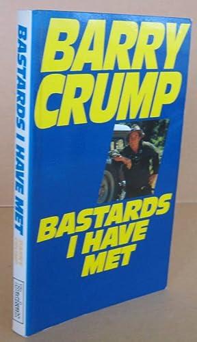 Bastards I Have Met: CRUMP, Barry
