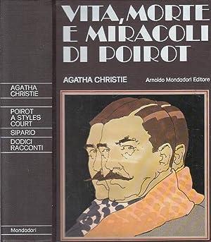 Vita, morte e miracoli di Poirot. Dodici: Agatha Christie