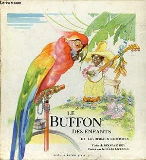 LE BUFFON DES ENFANTS - III. LES: ROY BERNARD