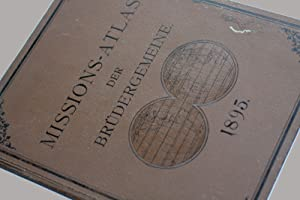 Missions-Atlas der Brüdergemeinde. Sechzehn Karten mit Text.
