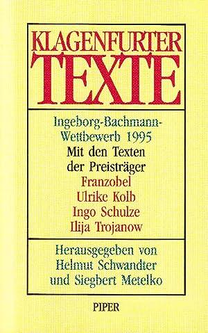 Klagenfurter Texte: Ingeborg-Bachmann-Wettbewerb 1995. -: Schwandter, Helmut (Hg.):