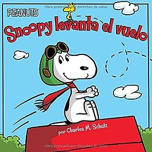 Snoopy levanta el vuelo (Snoopy Takes Off): Schulz, Charles M.