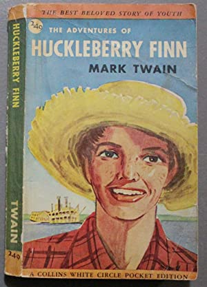The Adventures of Huckleberry Finn (Mainstream Fiction; 1st Canadian paperback; Canadian Collins ...