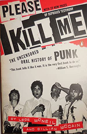 Please Kill Me - The Uncensored Oral History of Punk (Inscribed by Gillian McCain to Al Aronowitz)