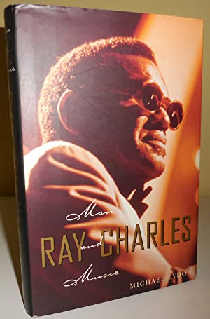 Ray Charles Man and Music (Inscribed to Al Aronowitz)