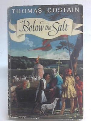 Below the Salt: Thomas Costain