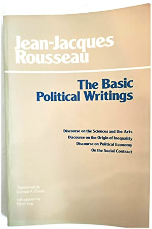 Basic Political Writings: Discourse on the Sciences: Rousseau, Jean-Jacques; Cress,