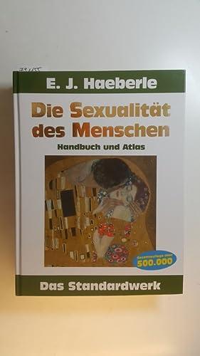Die Sexualität des Menschen : Handbuch und: Haeberle, Erwin J.