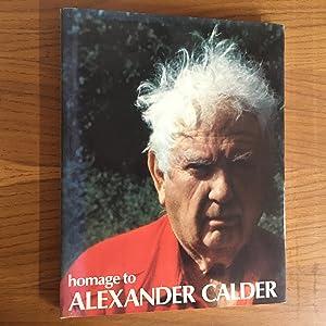 Homage to Alexander Calder. Special issue of: Calder, Alexander, artist.
