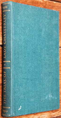 Seller image for THE TRIAL OF LADY CHATTERLEY Regina v. Penguin Books Ltd The Transcript Of The Trial for sale by Journobooks
