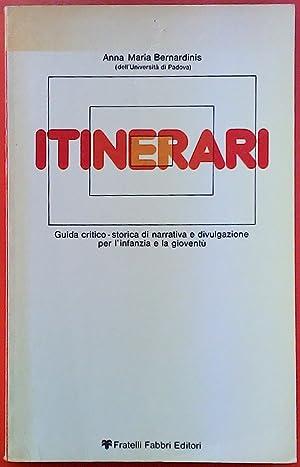ITINERARI. Guida critico-storica di narrativa e divulgazione: Anna Maria Bernardinis