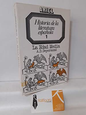 HISTORIA DE LA LITERATURA ESPAÑOLA 1. LA: DEYERMOND, A.D.