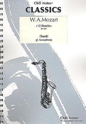 12 Duette KV487für 2 Saxophone gleicher Stimmung: Wolfgang Amadeus Mozart