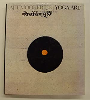 Yoga Art. With a contribution by Philip: MOOKERJEE, AJIT &