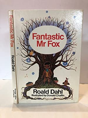 FANTASTIC MR FOX With illustrations by Donald: DAHL, Roald