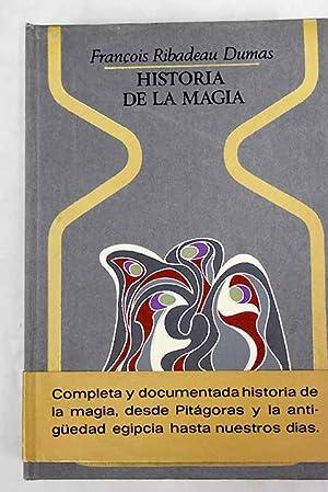 Historia de la magia: Ribadeau Dumas, Francois