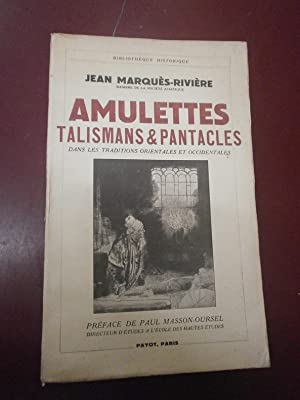 Amulettes Talismans & pantacles dans traditions orientales occidentales.