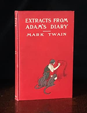 Extracts from Adam's Diary Translated from the: Mark Twain