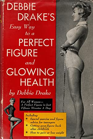 Debbie Drake's Easy Way To a Perfect: Drake, Debbie