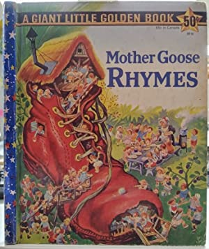 A Giant Little Golden Book Mother Goose Rhymes: 154 Childhood Favorites