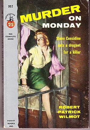 Murder on Monday: Wilmot, Robert Patrick
