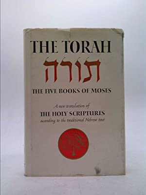 The Torah: The Five Books of Moses: The Jewish Publication