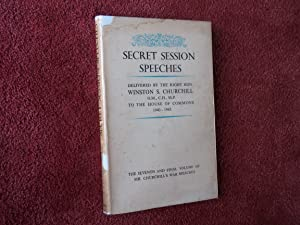SECRET SESSION SPEECHES - As Delivered By: Compiled By CHARLES