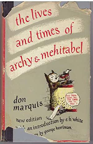 THE LIVES AND TIMES OF ARCHY &: Marquis, Don
