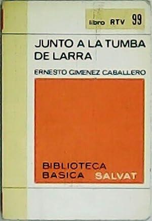 Junto a la tumba de Larra.: GIMENEZ CABALLERO, Ernesto.-