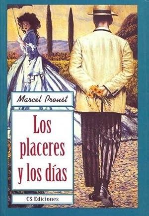 Los Placeres Y Los Dias - Marcel: Proust, Marcel