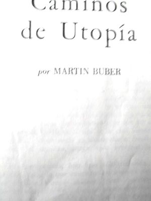 martin buber caminos de utopia: Martin Buber
