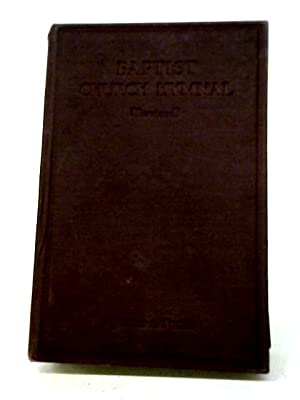 The Baptist Church Hymnal. Revised Edition 1933.: Anon