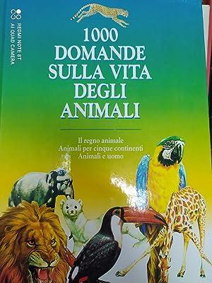 Mille domande sulla vita degli animali (Domande: Sala, Virginio