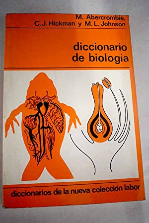 Diccionario de biología: Abercrombie, M.