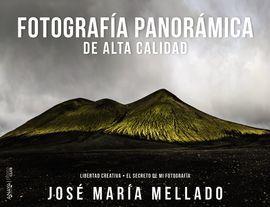 FOTOGRAFÍA PANORÁMICA DE ALTA CALIDAD (MELLADO): MELLADO, JOSÉ MARÍA