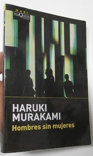 Hombres sin mujeres: Murakami, Haruki
