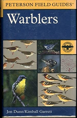 A Field Guide to Warblers of North America (Peterson Field Guide Series)