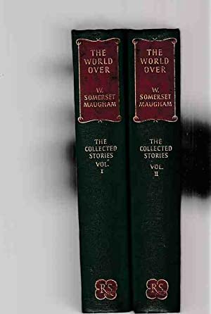 2 BÄNDE) The World Over. The Collected: Somerset Maugham, W.: