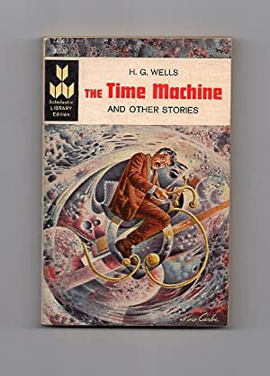 The Time Machine and Other Stories: H.G. Wells