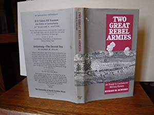 Two Great Rebel Armies: an Essay in Confederate Military History