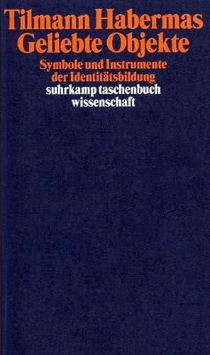 Bild des Verkäufers für Geliebte Objekte : Symbole und Instrumente der Identitätsbildung zum Verkauf von AHA-BUCH GmbH