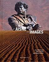 L'Aisne en Images: Yves-marie Lucot, Céline