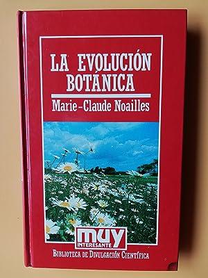 La evolución botánica: Marie-Claude Noailles