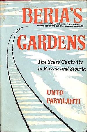 Beria's gardens: Ten year's captivity in Russia: Parvilahti, Unto